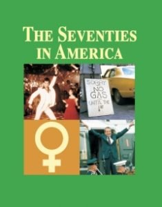 The Seventies in America